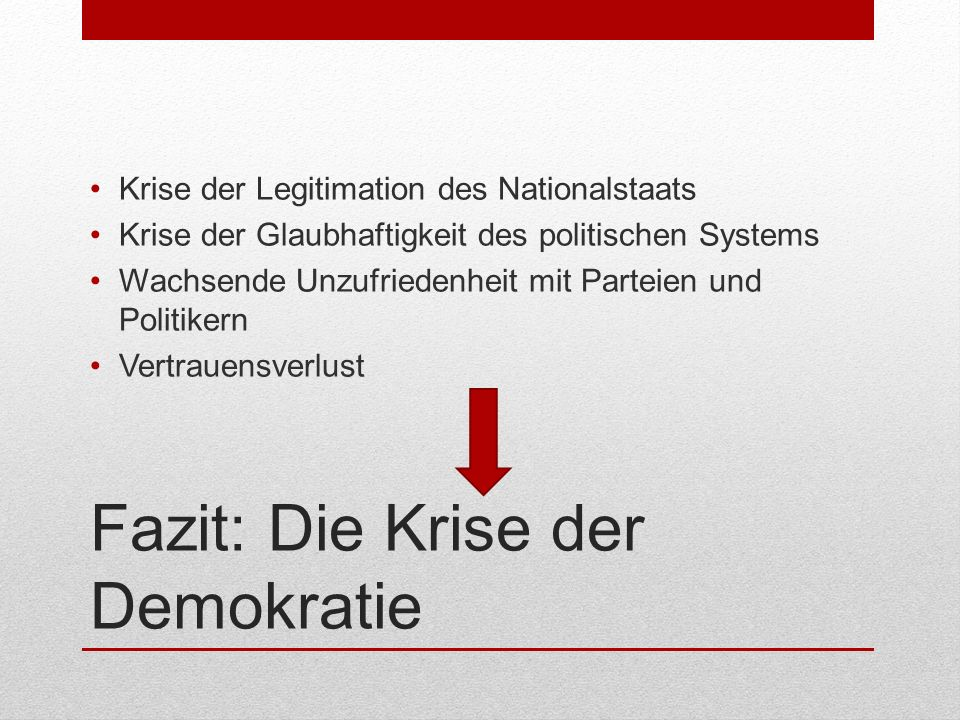 Fazit: Die Krise der Demokratie