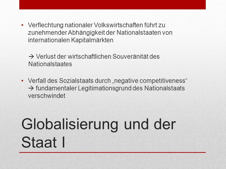 Globalisierung und der Staat I