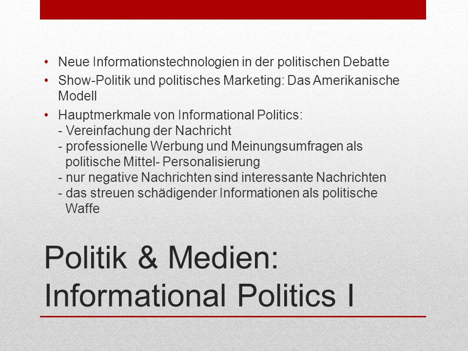 Politik & Medien: Informational Politics I
