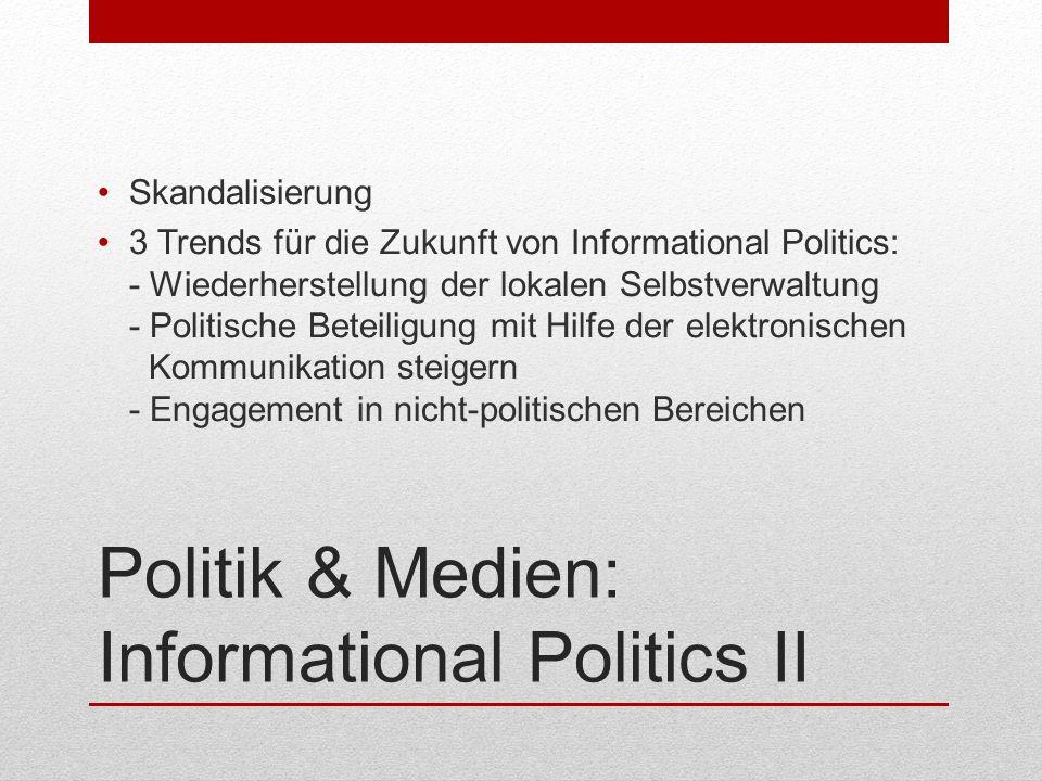 Politik & Medien: Informational Politics II