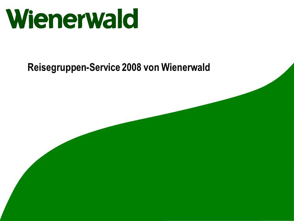 Reisegruppen-Service 2008 von Wienerwald