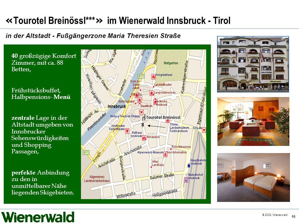 «Tourotel Breinössl***» im Wienerwald Innsbruck - Tirol