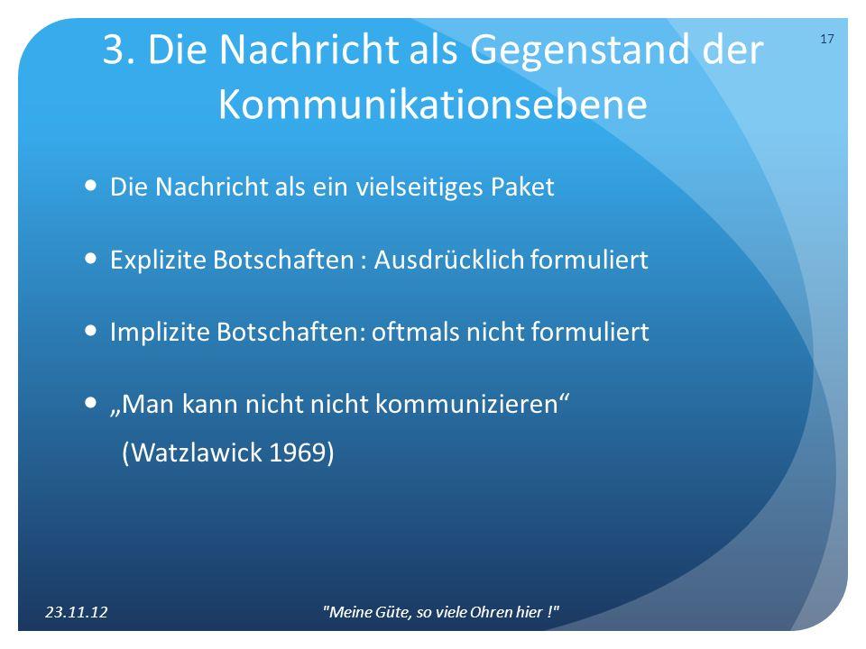 3. Die Nachricht als Gegenstand der Kommunikationsebene