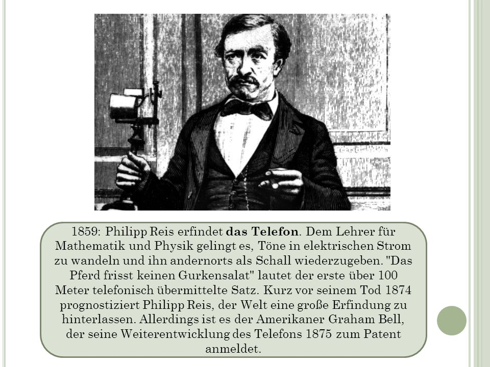 1859: Philipp Reis erfindet das Telefon
