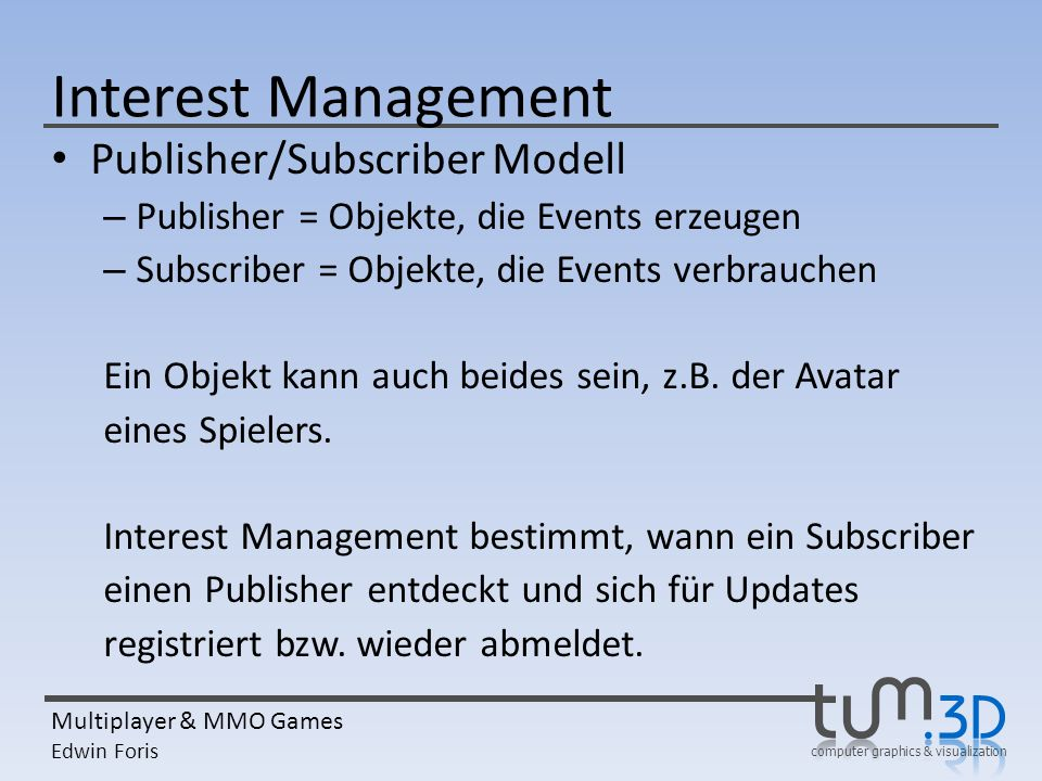 Interest Management Publisher/Subscriber Modell