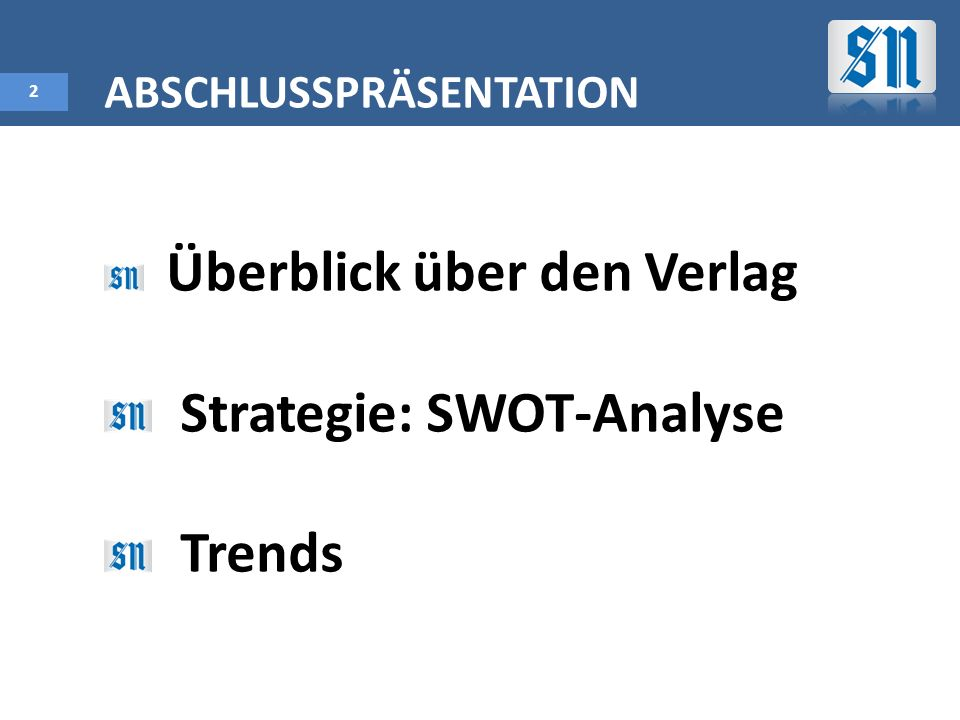 Strategie: SWOT-Analyse Trends