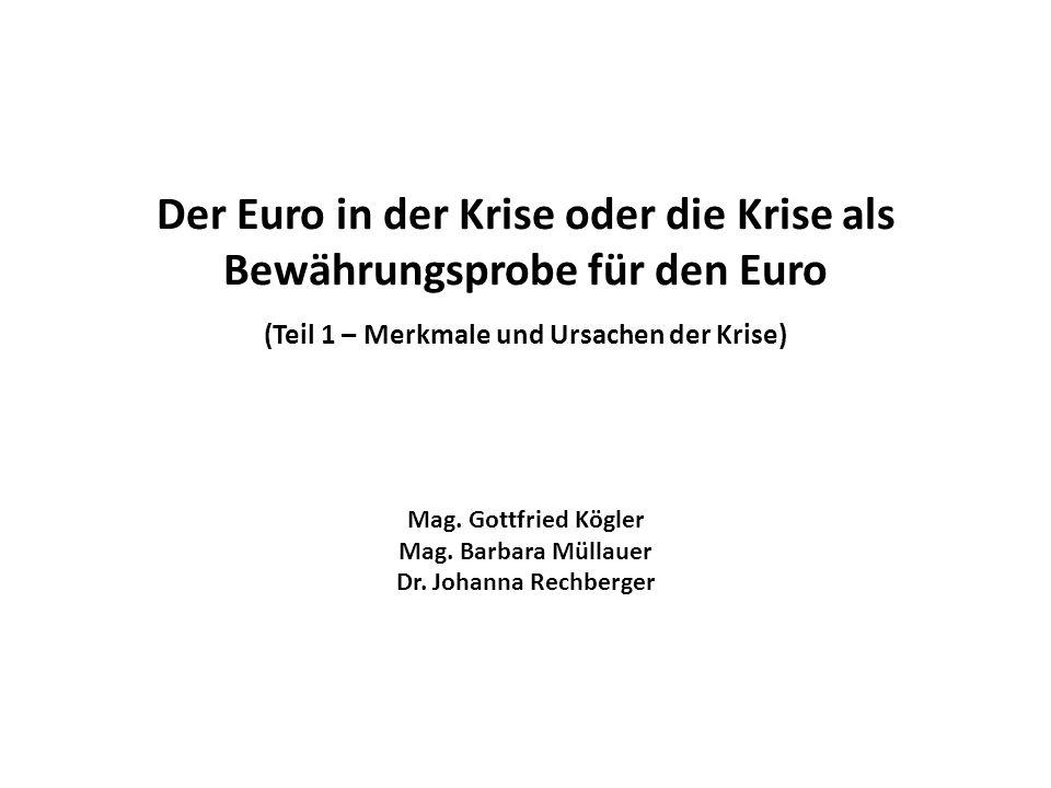Der Euro in der Krise oder die Krise als Bewährungsprobe für den Euro