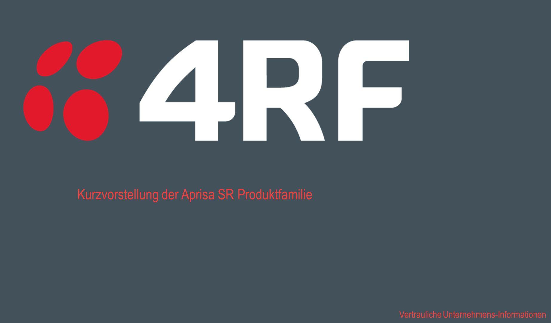 Kurzvorstellung der Aprisa SR Produktfamilie