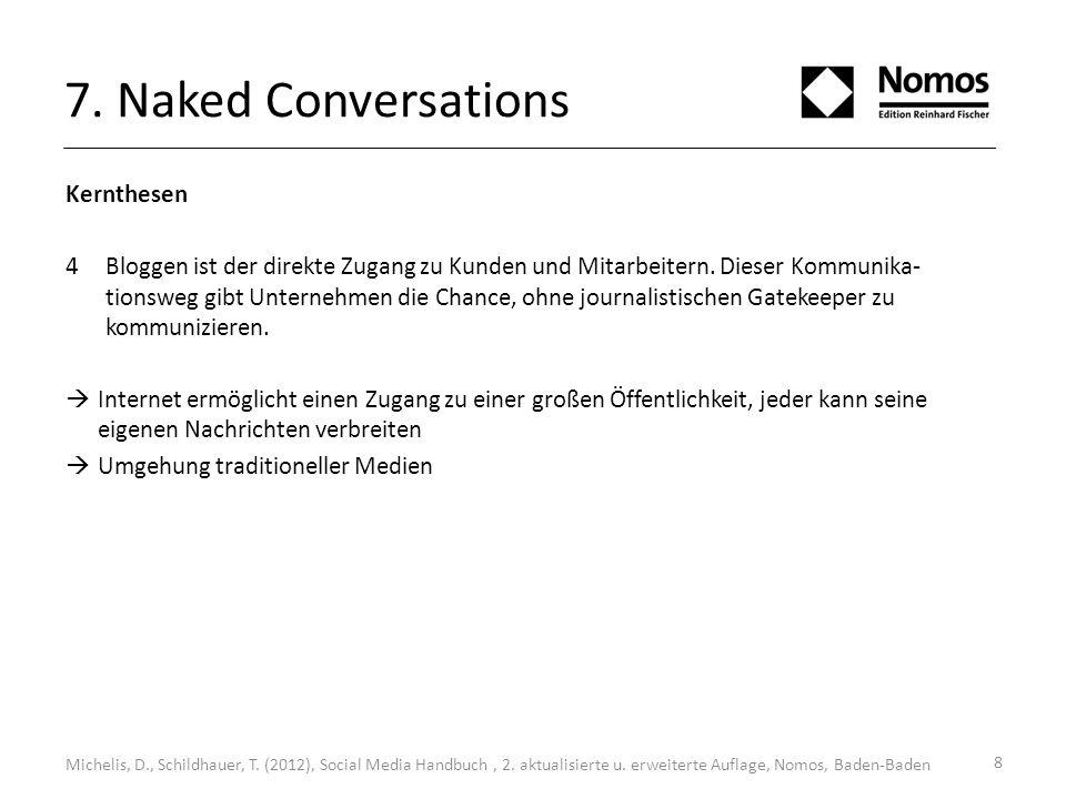 7. Naked Conversations Kernthesen