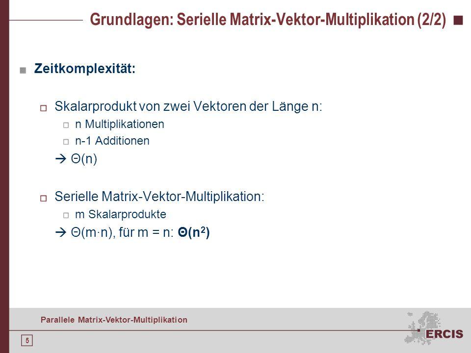 Grundlagen: Serielle Matrix-Vektor-Multiplikation (2/2)