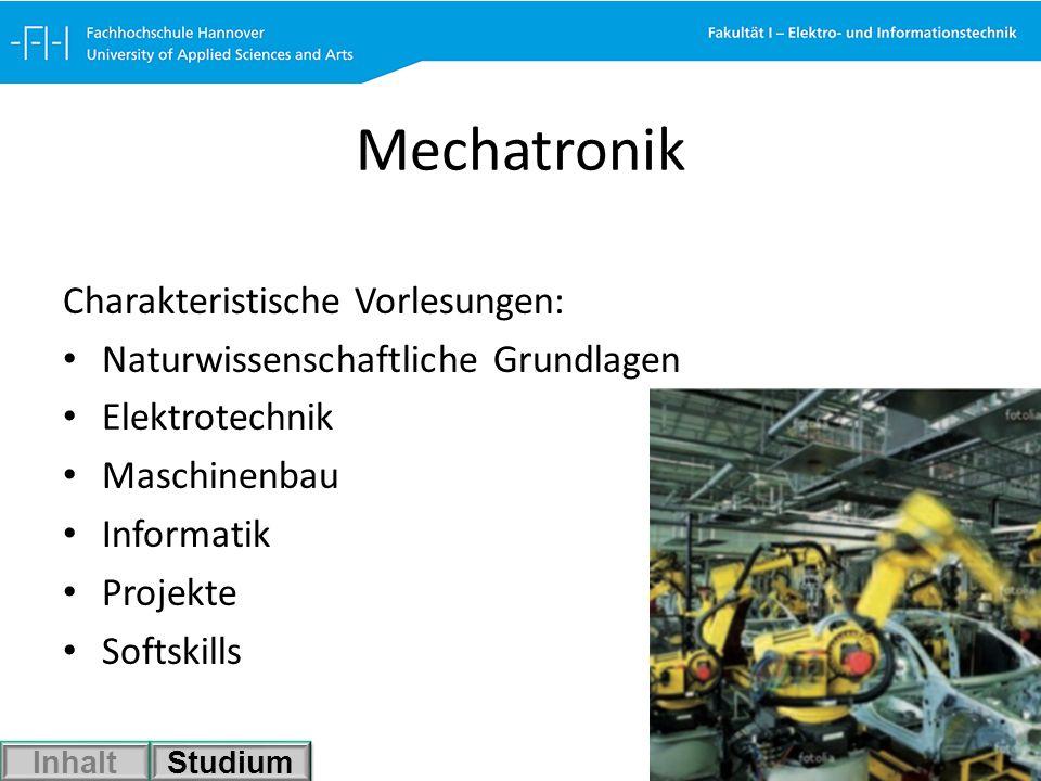 Mechatronik Charakteristische Vorlesungen: