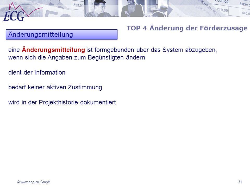 TOP 4 Änderung der Förderzusage Änderungsmitteilung