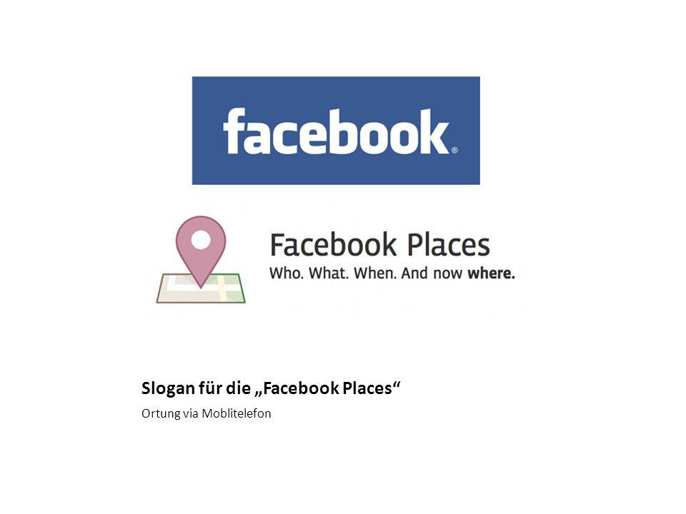 """Slogan für die """"Facebook Places"""