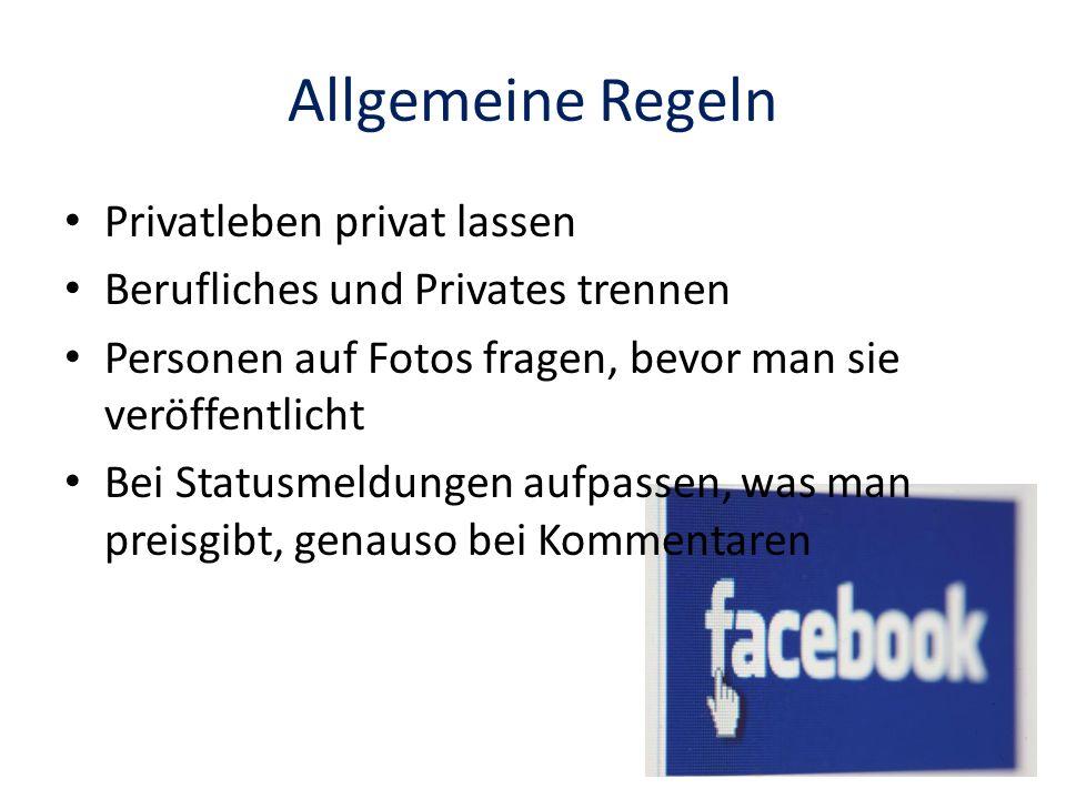 Allgemeine Regeln Privatleben privat lassen