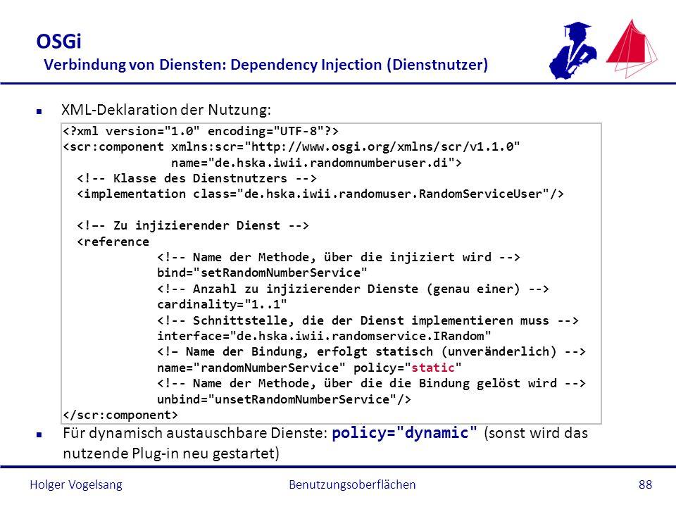 OSGi Verbindung von Diensten: Dependency Injection (Dienstnutzer)
