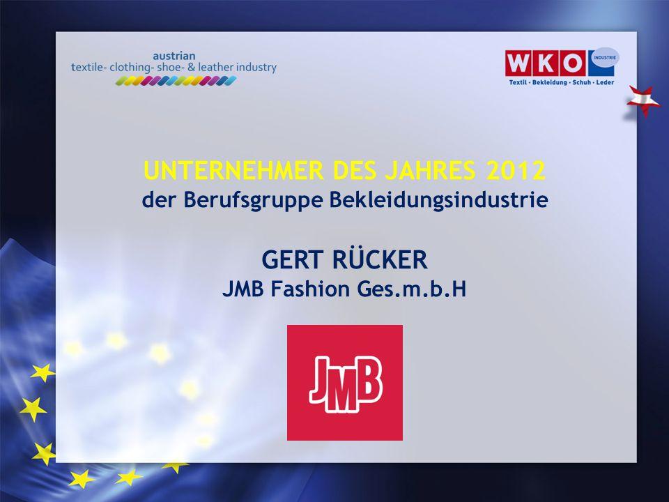 UNTERNEHMER DES JAHRES 2012 der Berufsgruppe Bekleidungsindustrie