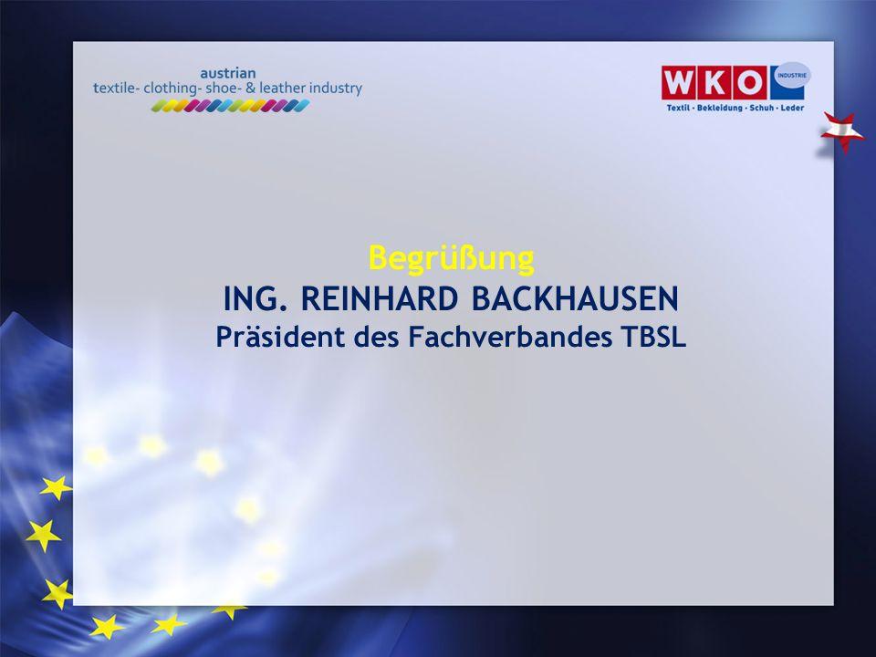 ING. REINHARD BACKHAUSEN Präsident des Fachverbandes TBSL