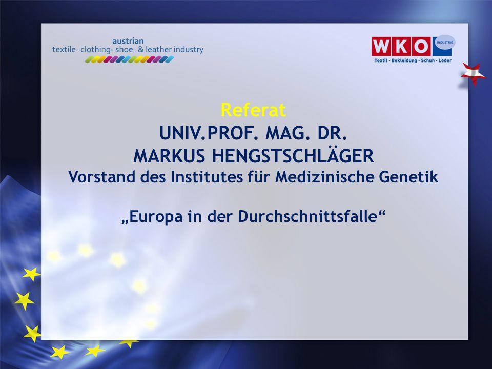 Referat UNIV.PROF. MAG. DR. MARKUS HENGSTSCHLÄGER