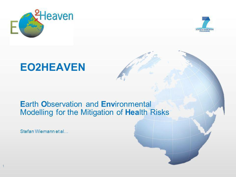 EO2HEAVEN Earth Observation and Environmental Modelling for the Mitigation of Health Risks.