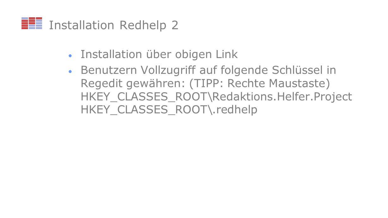 Installation Redhelp 2 Installation über obigen Link
