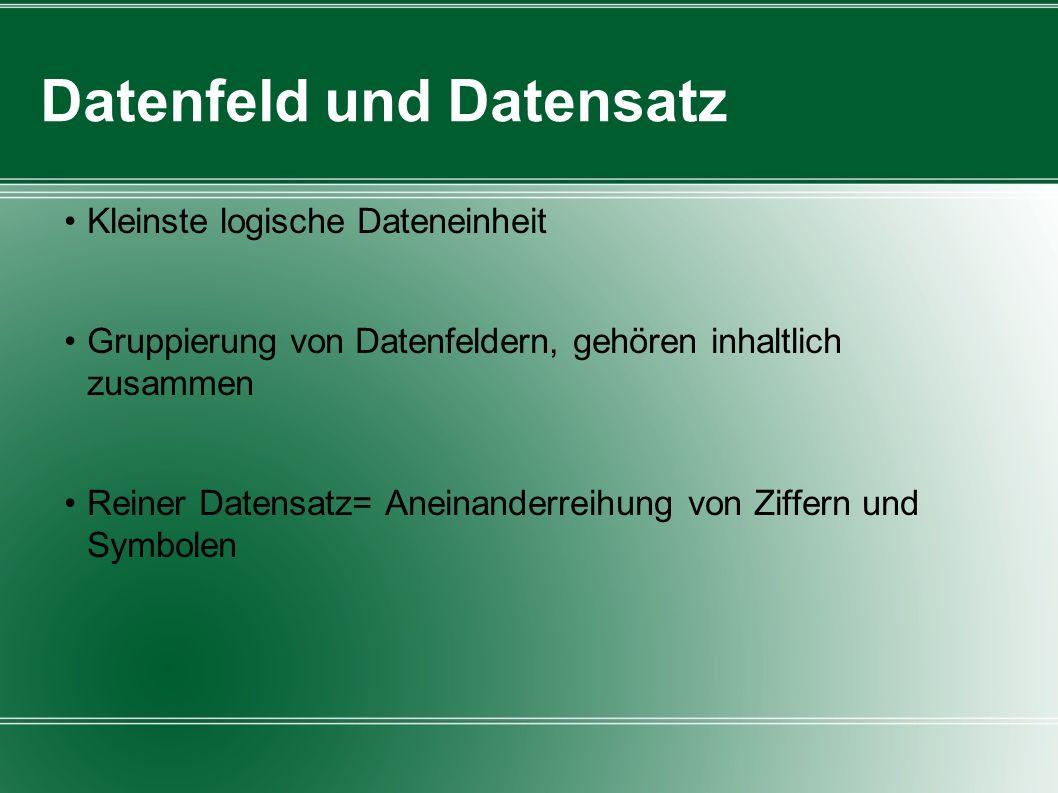 Datenfeld und Datensatz