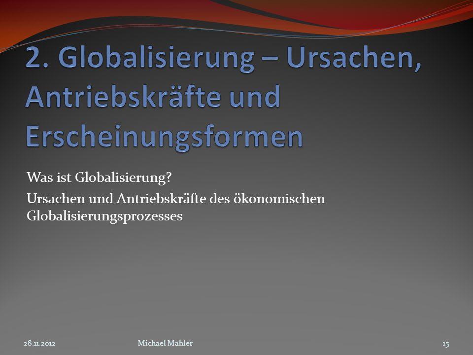 2. Globalisierung – Ursachen, Antriebskräfte und Erscheinungsformen
