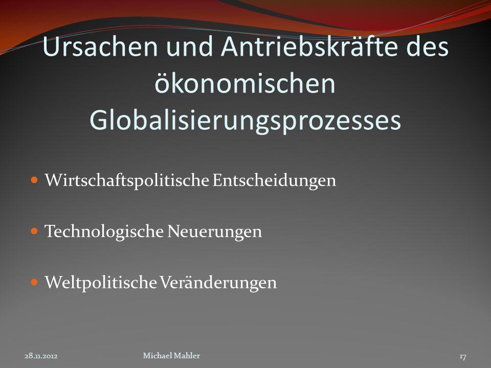 Ursachen und Antriebskräfte des ökonomischen Globalisierungsprozesses