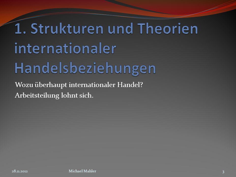 1. Strukturen und Theorien internationaler Handelsbeziehungen