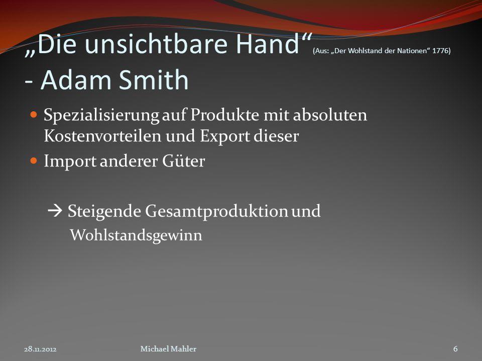 """""""Die unsichtbare Hand (Aus: """"Der Wohlstand der Nationen 1776) - Adam Smith"""