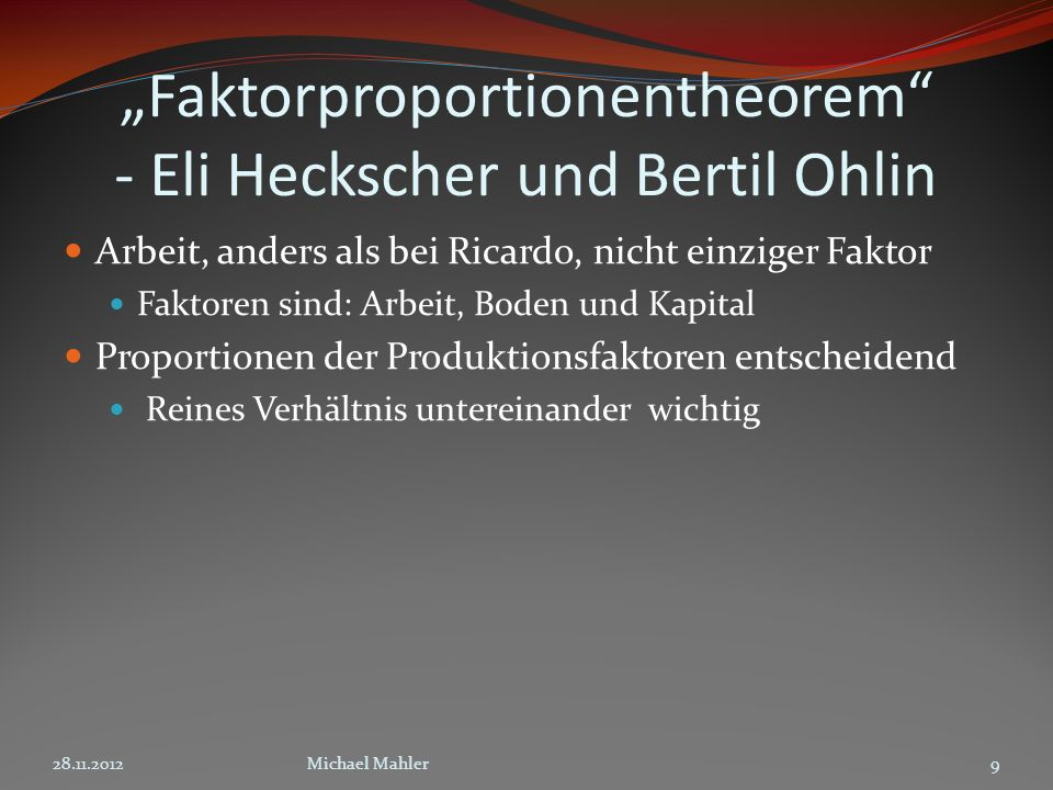 """Faktorproportionentheorem - Eli Heckscher und Bertil Ohlin"
