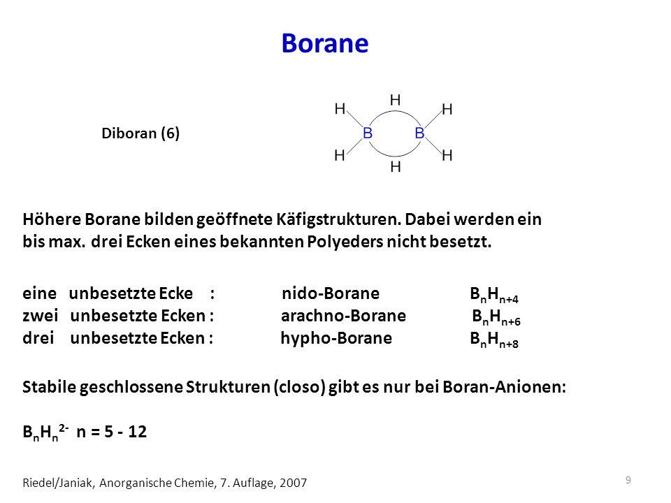 Borane Diboran (6) Höhere Borane bilden geöffnete Käfigstrukturen. Dabei werden ein. bis max. drei Ecken eines bekannten Polyeders nicht besetzt.