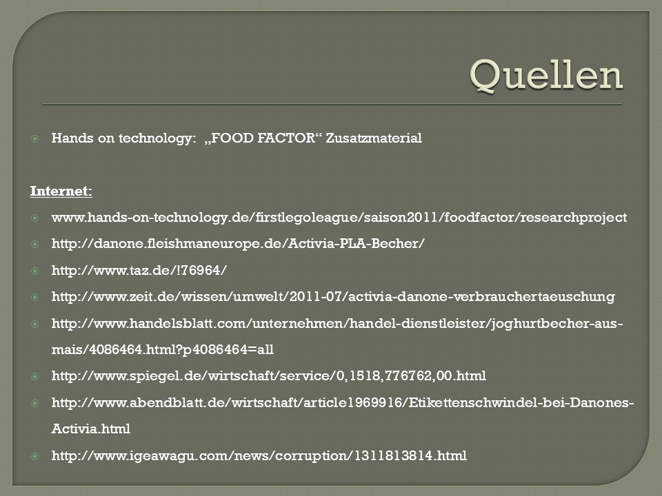 "Quellen Hands on technology: ""FOOD FACTOR Zusatzmaterial Internet:"