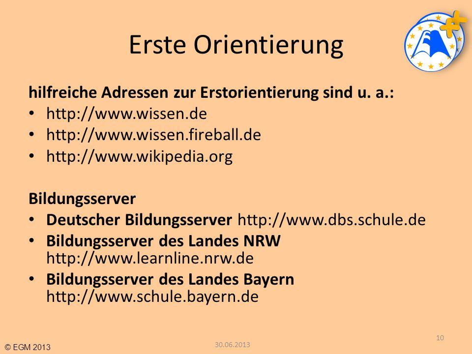 Erste Orientierung hilfreiche Adressen zur Erstorientierung sind u. a.: http://www.wissen.de. http://www.wissen.fireball.de.