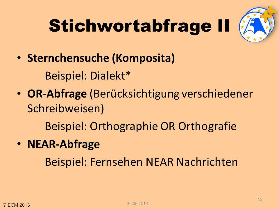 Stichwortabfrage II Sternchensuche (Komposita) Beispiel: Dialekt*