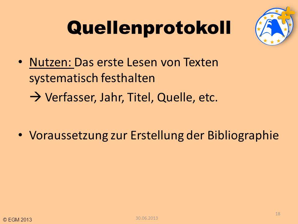Quellenprotokoll Nutzen: Das erste Lesen von Texten systematisch festhalten.  Verfasser, Jahr, Titel, Quelle, etc.