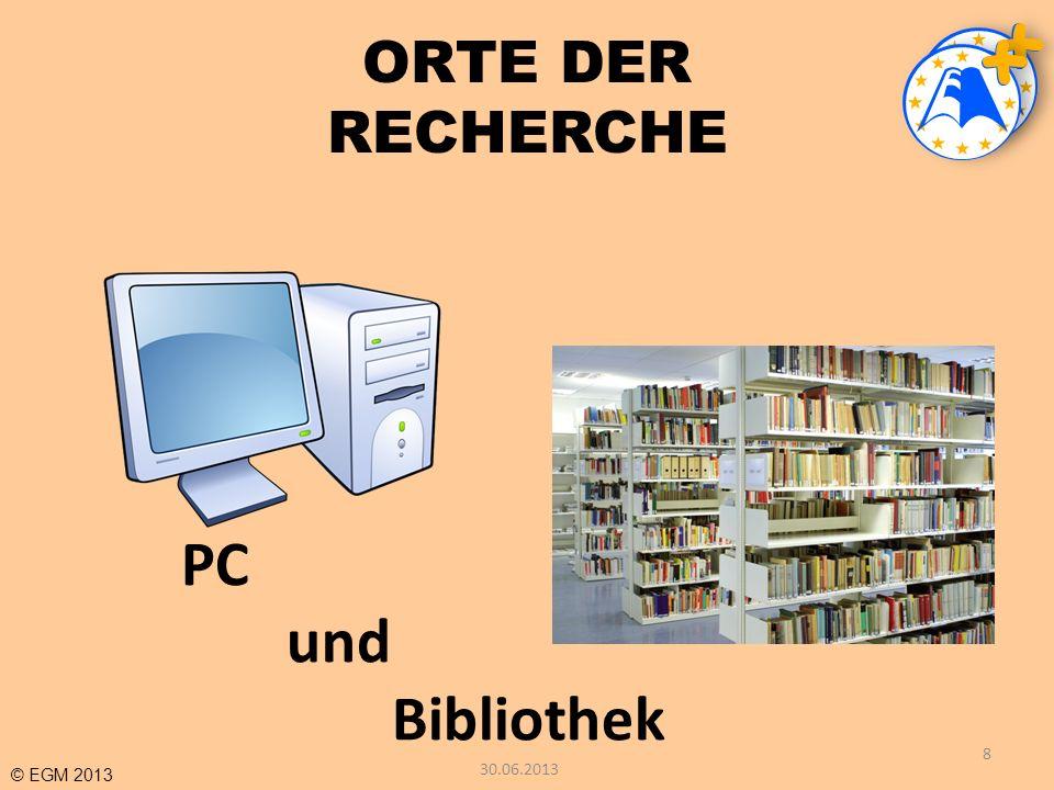 ORTE DER RECHERCHE PC und Bibliothek 30.06.2013