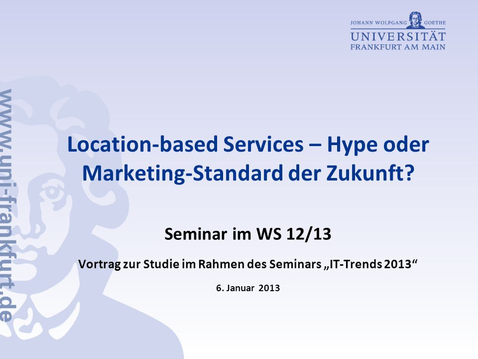 Location-based Services – Hype oder Marketing-Standard der Zukunft