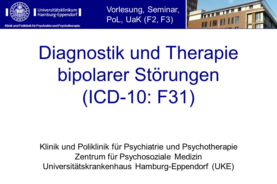 Diagnostik und Therapie bipolarer Störungen (ICD-10: F31)