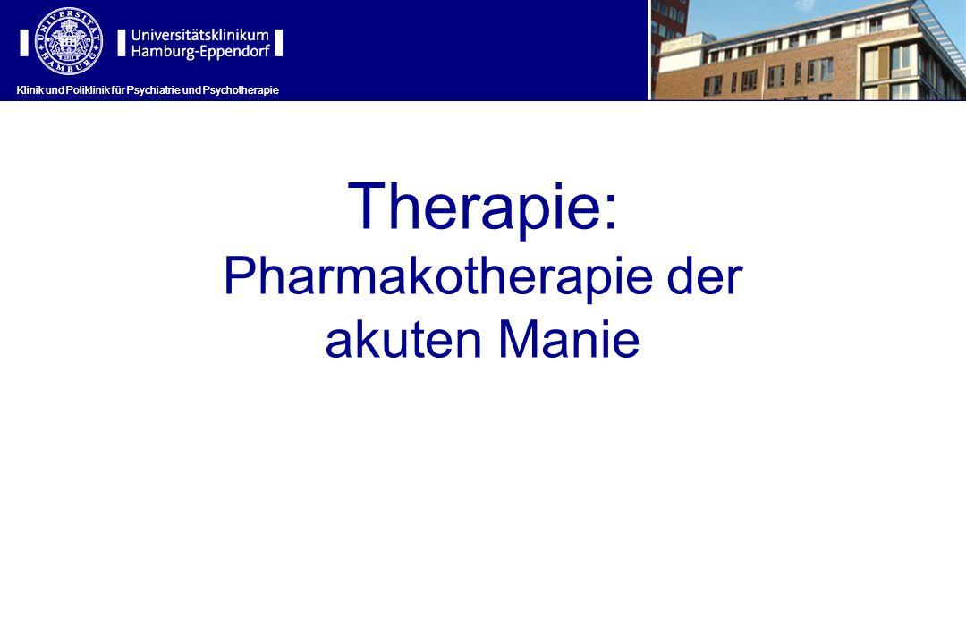Therapie: Pharmakotherapie der akuten Manie