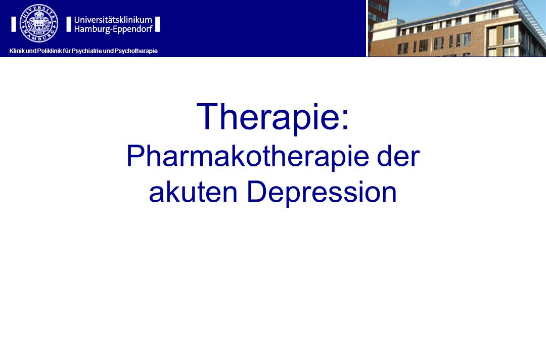 Therapie: Pharmakotherapie der akuten Depression
