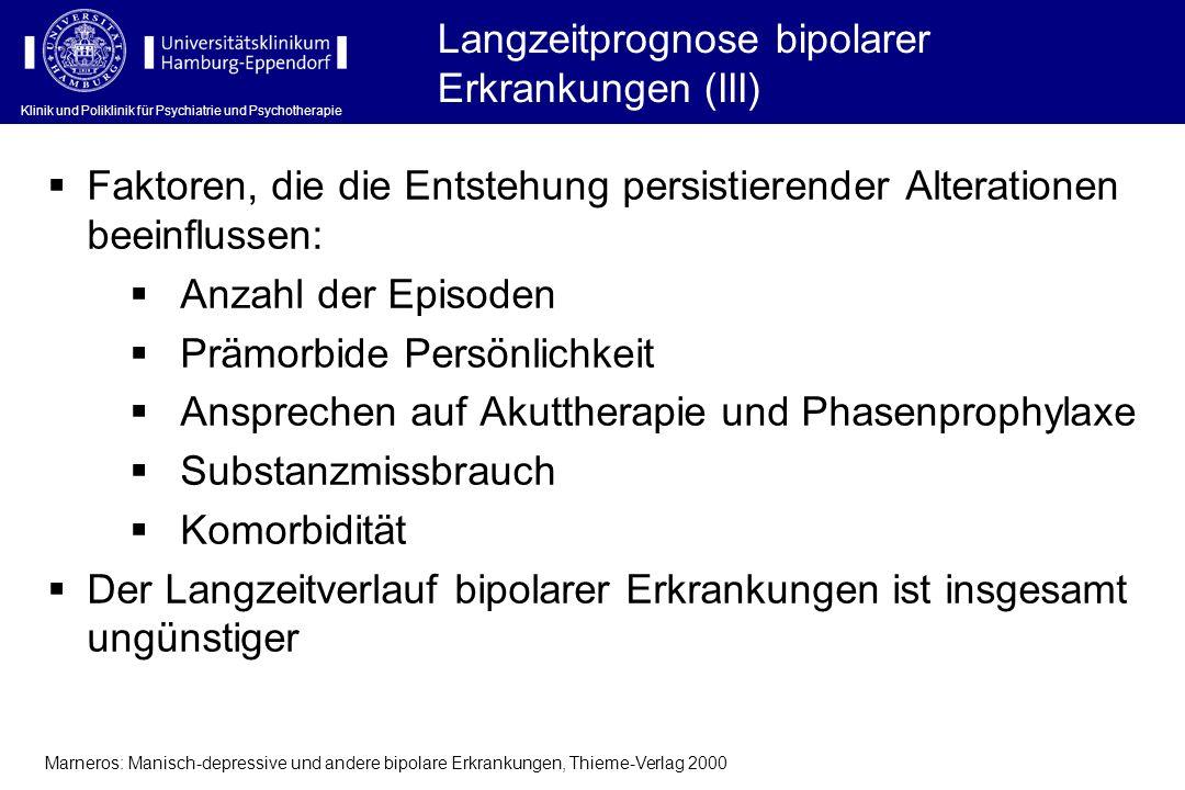 Langzeitprognose bipolarer Erkrankungen (III)