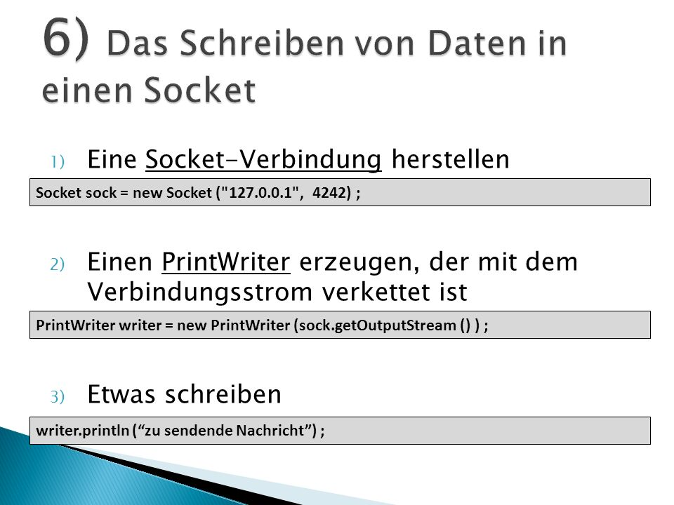 6) Das Schreiben von Daten in einen Socket