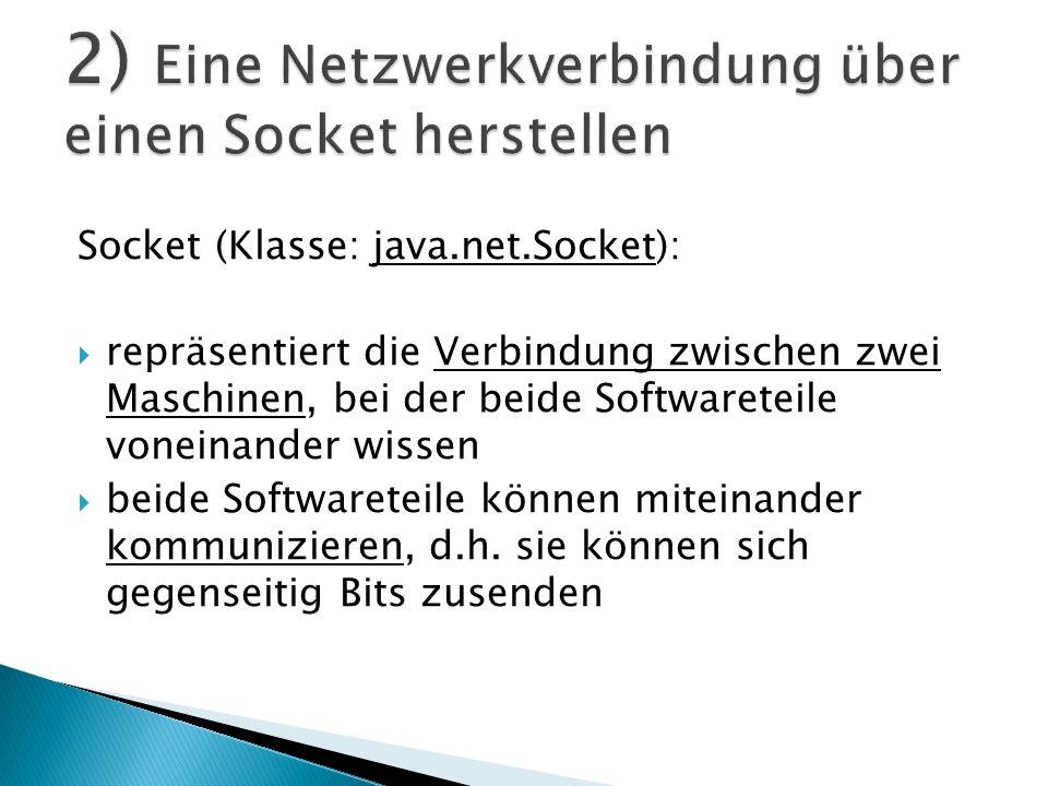 2) Eine Netzwerkverbindung über einen Socket herstellen