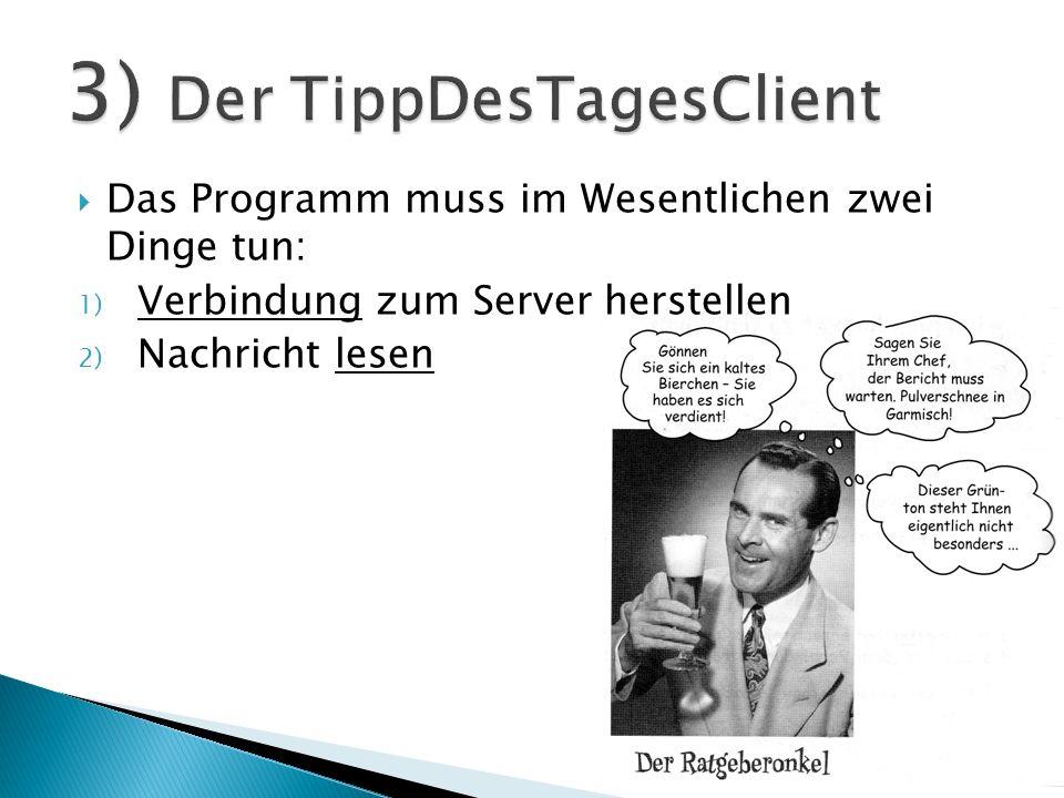 3) Der TippDesTagesClient