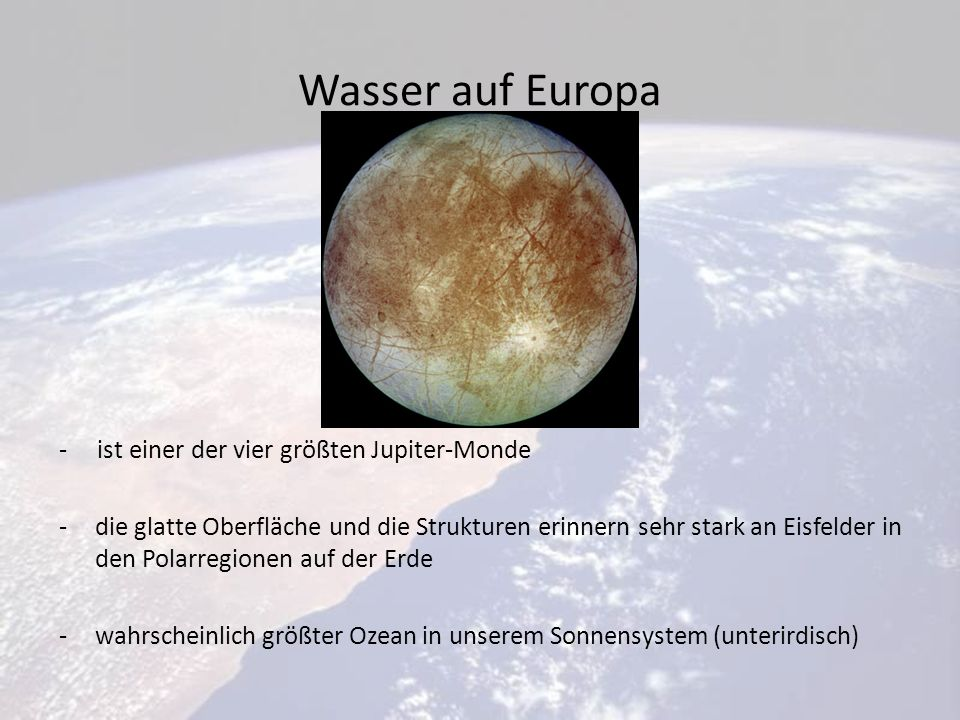 Wasser auf Europa - ist einer der vier größten Jupiter-Monde