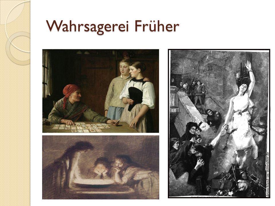 Wahrsagerei Früher