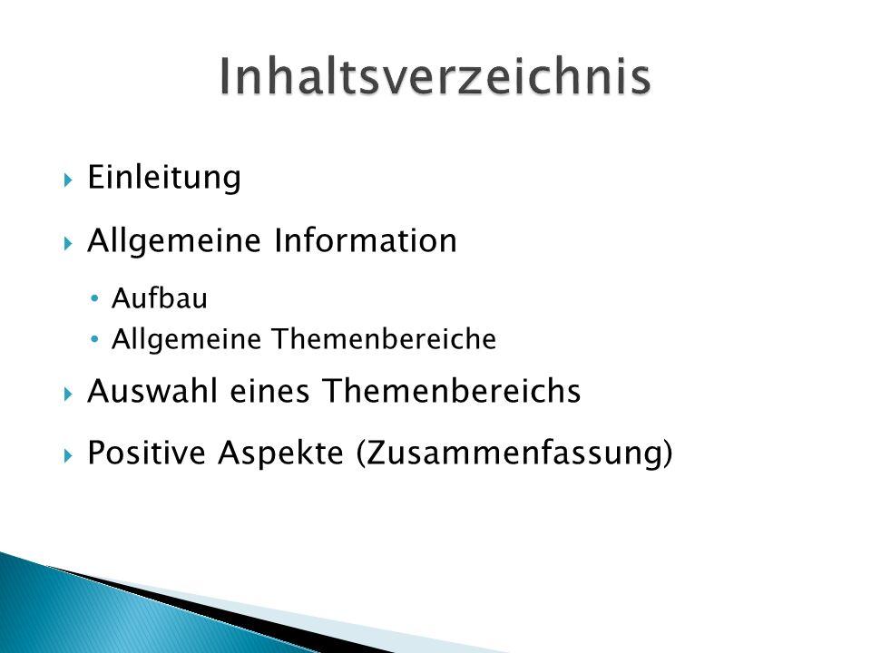 Inhaltsverzeichnis Einleitung Allgemeine Information