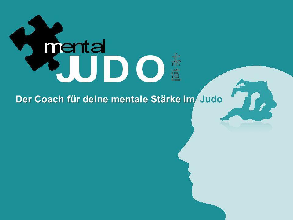 Der Coach für deine mentale Stärke im Judo