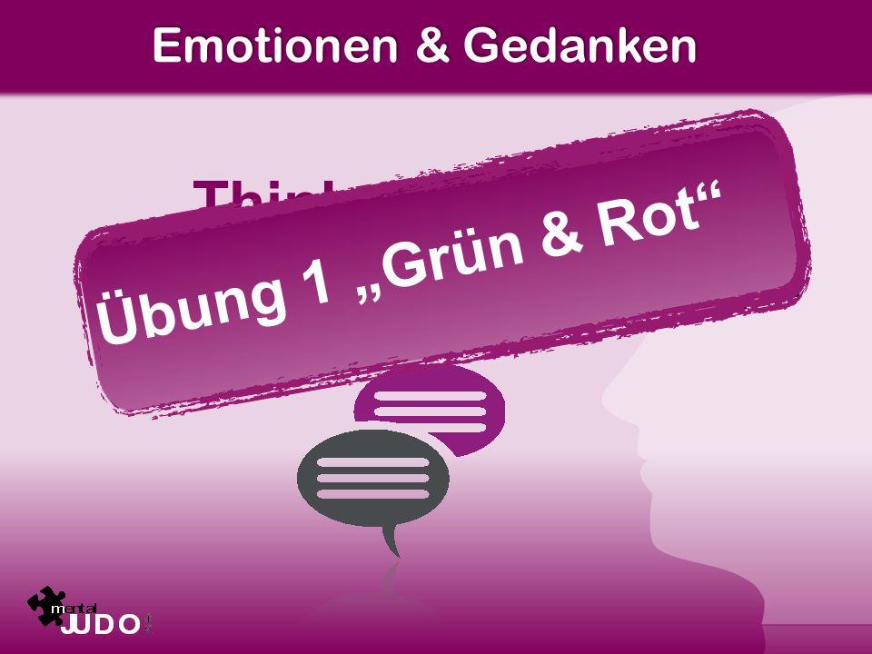"""Think positive. Übung 1 """"Grün & Rot Erfolg beginnt im Kopf."""