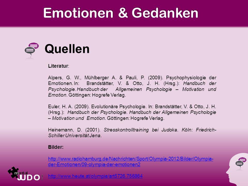 Emotionen & Gedanken Quellen Literatur: